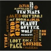 Various Artists - Peanut Butter Wolf Presents Stones Throw Ten Years