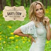 Sheryl Crow - Feels Like Home (2013)