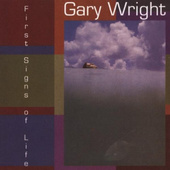 Gary Wright - First Signs Of Life (CD + DVD)