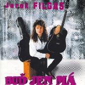 Jarek Filgas - Buď Jen Má (1998)