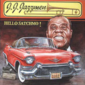 J.J.Jazzmen - Hello Satchmo! (2002)