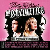 Raveonettes - Pretty In Black (Edice 2015)