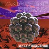 Tangerine Dream - Dream Sequence (Edice 2000)