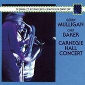 Gerry Mulligan/Chet Baker - Carnegie Hall Concert