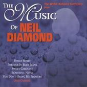 Welsh National Orchestra - The Music of Neil Diamond