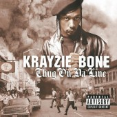 Krayzie Bone - Thug On Da Line (2001)