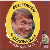 Josef Dvořák - Děkovačka (One man show)