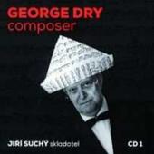 Jiří Suchý - George Dry: composer (2014)