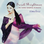 Sarah Brightman & The London Symphony Orchestra - Timeless (1997)