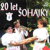 Šohajka - 20 let Šohajky