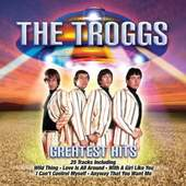 Troggs - Greatest Hits