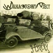 Wanastowi Vjecy - Hračky (2000)