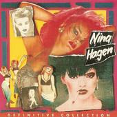 Nina Hagen - Definitive Collection