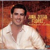Juan Diego Florez - Sentimiento Latino - Flórez