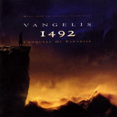 Vangelis - 1492: Conquest Of Paradise/1492: Dobytí Ráje (Original Soundtrack)