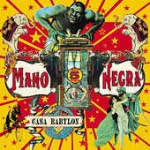 Mano Negra - Casa Babylon (Reedice 2018)