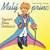 Antoine de Saint-Exupéry - Malý princ/J. Bohdalová/MP3 /ANTOINE DE SAINT-EXUPERY