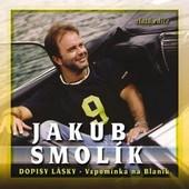 Jakub Smolík - Dopisy lásky - Vzpomínka na Blaník