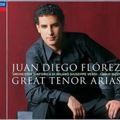 Flórez, Juan Diego - JUAN DIEGO FLÓREZ / GREAT TENOR ARIAS