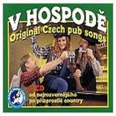 Various Artists - V Hospodě 4-6: Od Nejrozvernějšího Po Přisprostlé Country