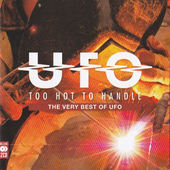 UFO - Too Hot To Handle: The Very Best Of UFO
