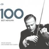 Yehudi Menuhin - 100 Best Menuhin