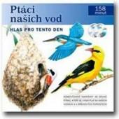 Ptáci našich vod: Hlas pro tento den - Ptáci našich vod: Hlas pro tento den /2CD