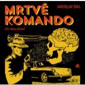 Jaroslav Šikl - Mrtvé komando (MP3, 2018)