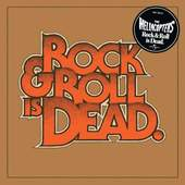 Hellacopters - Rock and Roll Is Dead