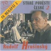 Rudolf Hrušinský - To nejlepší z Staré pověsti české  2