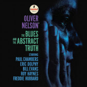 Oliver Nelson - Blues And The Abstract Truth (Reedice 2019) - Vinyl