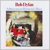 Bob Dylan - Subterranean Homesick Blues