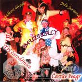 """Various Artists - Pohádkové Muzikály """"Čertův Švagr"""" A """"Tři Čarodějnice"""""""