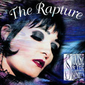 Siouxsie & The Banshees - Rapture (Remastered 2014)