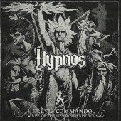 Hypnos - Heretic Commando - Rise Of The New Antikrist (2012)