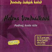 Helena Vondráčková - Podívej, Kvete Růže (2003)