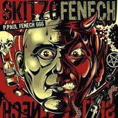 P. Paul Fenech - Skitzofenech (2008)