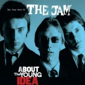 Jam - Very Best Of The Jam - About The Young Idea (2015)