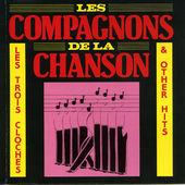 Les Compagnons De La Chanson - Les Trois Cloches & Other Hits