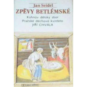 Kuhnův dětský sbor, Pražské dechové kvinteto, Jiří Chvála - Zpěvy Betlémské (Kazeta, 1991)