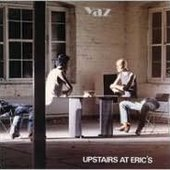Yazoo - Upstair At Eric`S/Remaster