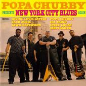 Popa Chubby - Presents New York City Blues Again (2001)