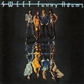 Sweet - Sweet Fanny Adams (Remastered 2005)