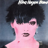 Nina Hagen - Nina Hagen Band (Edice 1985)
