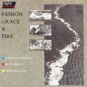 John McLaughlin, Al Di Meola, Paco De Lucia - Passion Grace & Fire (Edice 1990)