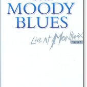 Moody Blues - Live At Montreux 199