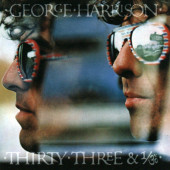 George Harrison - Thirty Three & 1/3 (Remastered 2004)