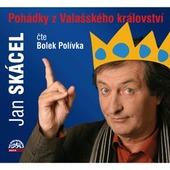 Jan Skácel - Pohádky z Valašského království/B. Polívka DETSKE
