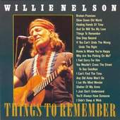 Willie Nelson - Things to Remember