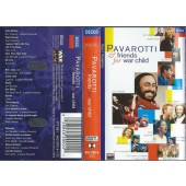 Luciano Pavarotti - Pavarotti & Friends For War Child (Kazeta, 1996)
